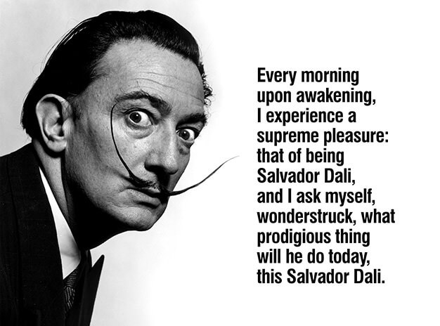 Salvador Dali, He Believed in the Power of the Possible