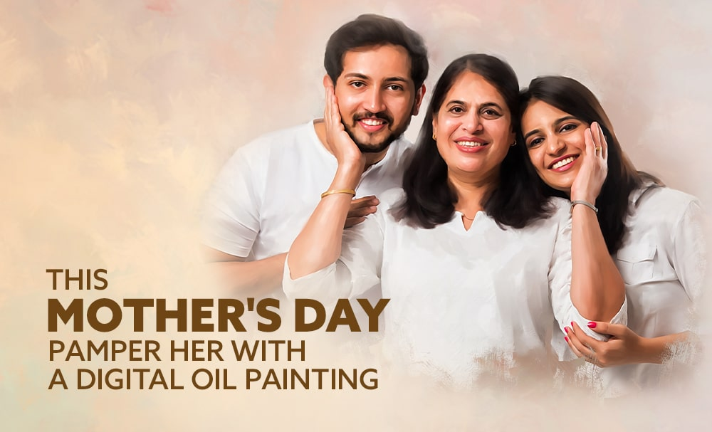 This Mother's Day, pamper her with a Digital Oil Painting