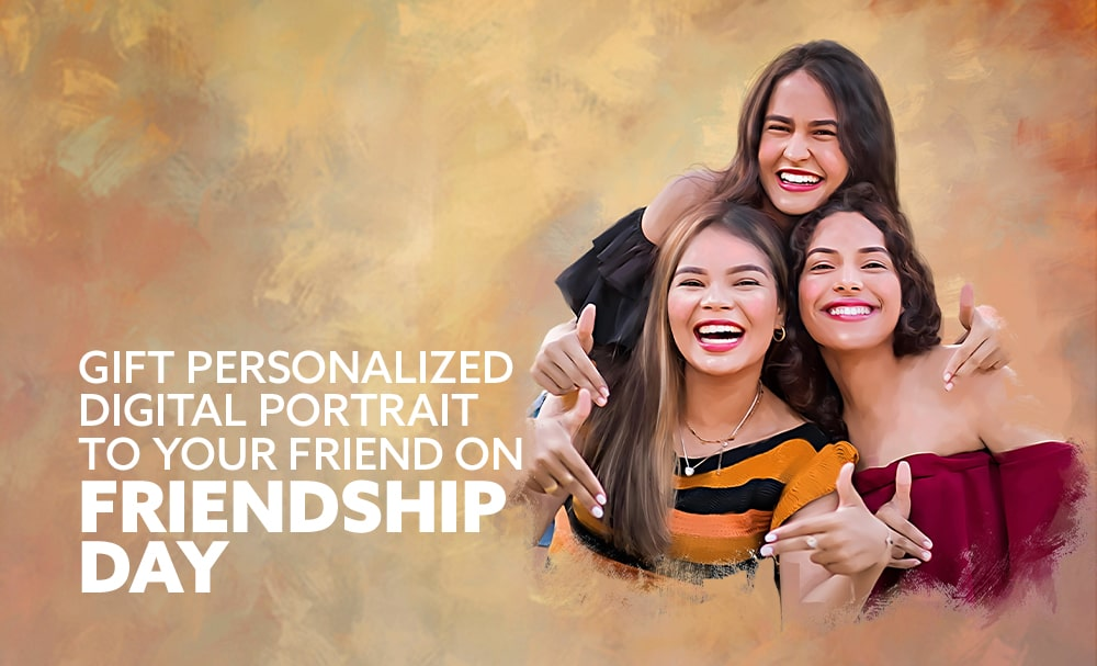 Gift personalized Digital Portrait to your friend on Friendship Day!